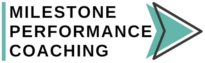 Milestone Performance Coaching
